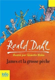 James Et La Grosse Pech (Folio Junior)