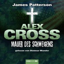 Alex Cross, Teil 8: Mauer des Schweigens