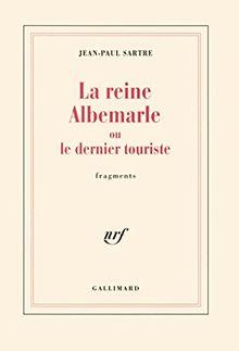 Reine Albemarle Ou Le Dernier Touriste, LA (Blanche)