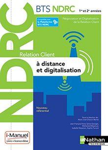 Relation client à distance et digitalisation BTS NDRC 1re et 2e années