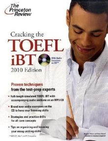 Cracking the TOEFL iBT with CD, 2010 Edition: Proven techniques from the test-prep experts (Test Preparation)
