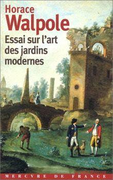 Essai sur l\'art des jardins modernes (Petit Mercure) von ...