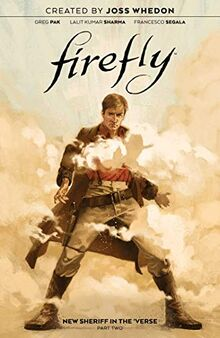 Firefly: New Sheriff in the 'Verse, Vol. 2