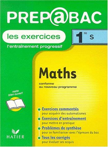 Maths 1ère S. : Les exercices (Prepabac) de Jean-Dominique Picchiottino
