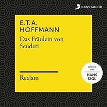 E.T.A. Hoffmann: Das Fräulein von Scuderi (Reclam Hörbuch)