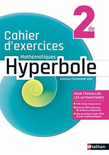 Mathématiques 2de Hyperbole : Cahier d'exercices