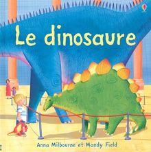 Le dinosaure (Premieres Decou)