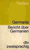 Bericht über Germanien / Germania. Lateinisch- Deutsch.