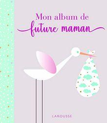 Mon album de future maman (Album grossesse)