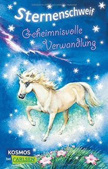 Sternenschweif, Band 1: Geheimnisvolle Verwandlung