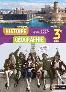 Histoire Géographie 3e Cycle 4 : Livre de l'élève