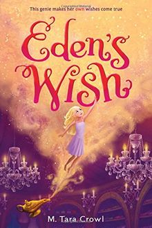 Eden's Wish (Eden of the Lamp)