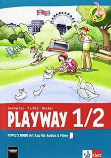 Playway. Für den Beginn ab Klasse 1 / Pupil's Book mit App für Filme&Audios 1.-2. Schuljahr