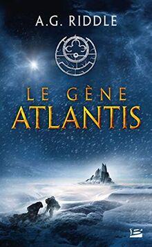 La Trilogie Atlantis, T1 : Le Gène Atlantis (La Trilogie Atlantis (1))