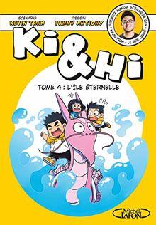 Ki et Hi, Tome 4 : L'île éternelle