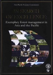 In Search of Excellence: Exemplary Forest Management in Asia And the Pacific