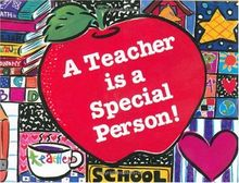 A Teacher Is a Special Person