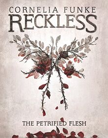The Petrified Flesh (Reckless, Band 1)