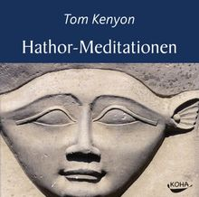Hathor-Meditationen