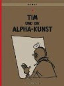 Tim & Struppi, Band 24: Tim und die Alpha-Kunst
