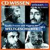 CD WISSEN - Große Frauen und Männer der Weltgeschichte (Teil 5): Wilhelm der Eroberer, Friedrich Barbarossa, Dschingis Khan, Marco Polo, 1 CD
