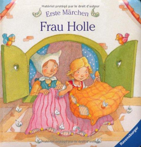 erste märchen frau holle von rosemarie künzlerbehncke
