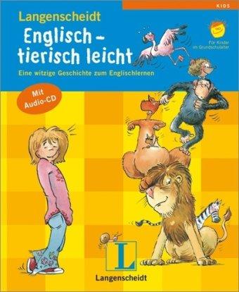 englisch - tierisch leicht: eine witzige geschichte zum englischlernen. für kinder im