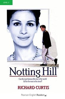 Notting Hill - Leichte Englisch-Lektüre (A2) (Pearson Readers - Level 3)