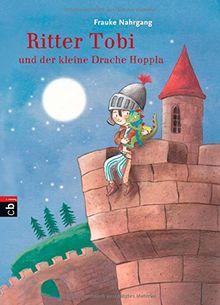 Ritter Tobi und der kleine Drache Hoppla: Vier Abenteuer in einem Band (Schau mal, wer da spricht: Ritter Tobi, Band 5)