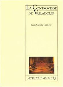 La controverse de Valladolid (Papiers)