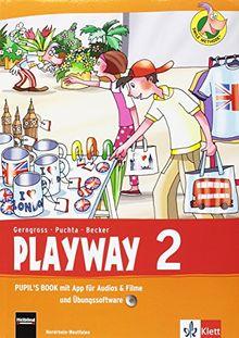 Playway. Für den Beginn ab Klasse 1 / Pupil's Book mit App für Filme&Audios und CD-ROM 2. Schuljahr: Ausgabe für Nordrhein-Westfalen