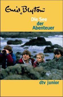 Die See der Abenteuer. Abenteuer-Serie Bd. 4