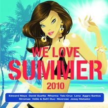 We Love Summer 2010