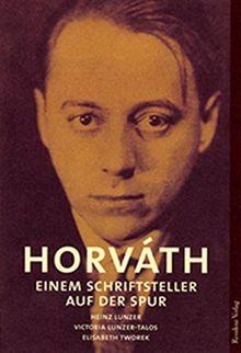 Horvath, Einem Schriftsteller auf der Spur