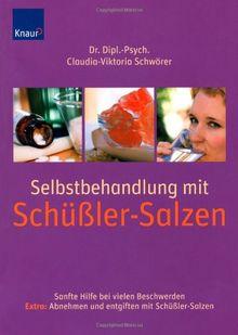 Schüßler Salze: Kennenlernen & richtig anwenden von Claudia-Viktoria Schwörer | Buch | Zustand gut