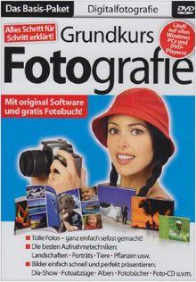Digitale Fotografie - Grundkurs