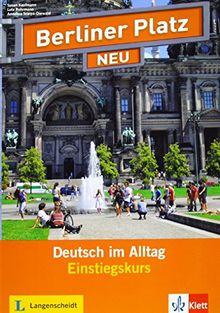 Einstiegskurs Plus Paket: Deutsch im Alltag . Kursbuch + Kursbuch mit 2 CDs (Berliner Platz NEU)