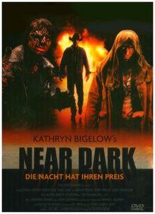 Near Dark - Die Nacht hat ihren Preis [2 DVDs]