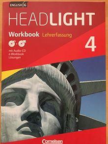 English G Headlight 4 Workbook Lehrerfassung mit Lösungen - Audio CD und e-Workbook