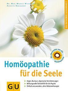 Homöopathie für die Seele . GU Ratgeber Gesundheit