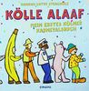 Kölle Alaaf: Mein erstes Kölner Karnevalsbuch