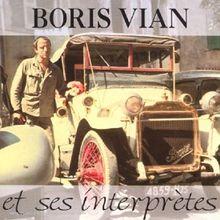 Boris Vian Et Ses Interprètes