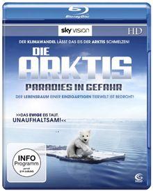 Die Arktis - Paradies in Gefahr (SKY VISION) [Blu-ray]