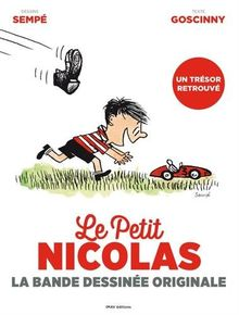 Le Petit Nicolas. La bande dessinée originale