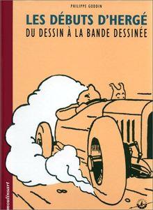 Les débuts d'Hergé : Du dessin à la bande dessinée (Fondation Herge)
