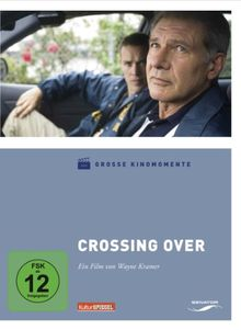 Crossing Over - Grosse Kinomomente