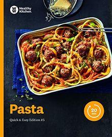 Pasta Kochbuch von Weight Watchers 2019 - *Quick & Easy Edition: #5*