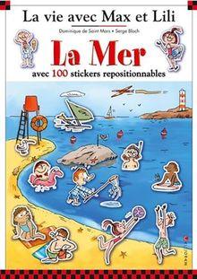 La mer : Avec 100 stickers repositionnables