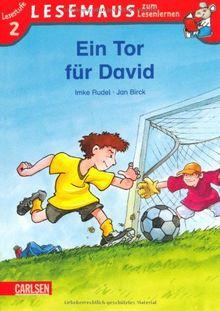 LESEMAUS zum Lesenlernen Stufe 2: Ein Tor für David