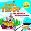 Radio Teddy: Die Verrückte Weihnachtsreise